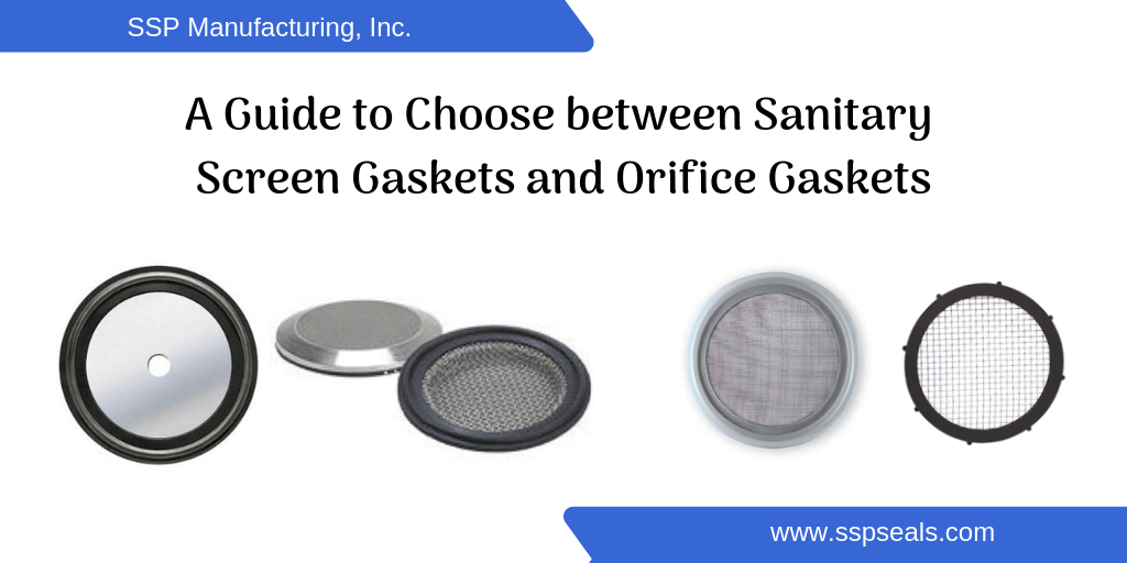 A Guide to Choose between Sanitary Screen Gaskets and Orifice Gaskets